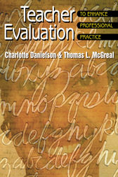 Teacher Evaluation to Enhance Professional Practice by Charlotte Danielson