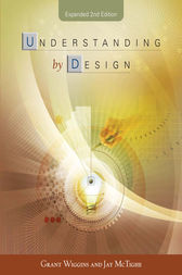 Understanding by Design, Expanded 2nd Edition by Grant Wiggins
