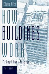 How Buildings Work by Edward Allen