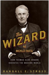 The Wizard of Menlo Park