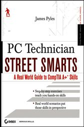 PC Technician Street Smarts by James Pyles