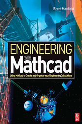 Engineering with Mathcad by Brent Maxfield