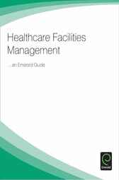 Healthcare Facilities Management by Emerald Group