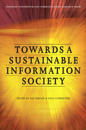 Towards a Sustainable Information Society by Nico Carpentier
