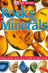 Eye Wonder: Rocks and Minerals by DK Publishing