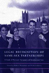 Legal Recognition of Same-Sex Partnerships by Robert Wintemute