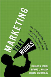 Marketing That Works by Leonard M. Lodish