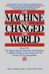 The Machine That Changed the World by James P. Womack