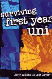 Surviving First Year Uni by Lauren Williams