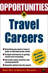 Opportunities in Travel Careers by Robert Milne