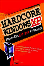 Hardcore Windows XP by Joli Ballew