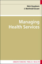 Managing health services by Nick Goodwin