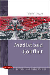 Mediatized Conflict by Simon Cottle