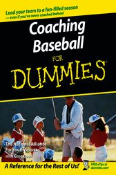 Coaching Baseball For Dummies by The National Alliance For Youth Sports;  Greg Bach
