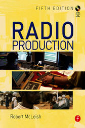Radio Production by Robert McLeish