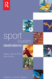 Sport Tourism Destinations by James Higham