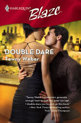 Double Dare by Tawny Weber
