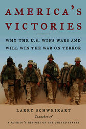 America's Victories by Larry Schweikart