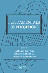 Fundamentals of Phosphors by William M. Yen