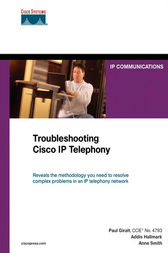 Troubleshooting Cisco IP Telephony by Paul Giralt