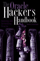 The Oracle Hacker's Handbook by David Litchfield