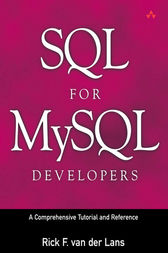 SQL for MySQL Developers by Rick F. van der Lans