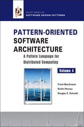 Pattern-Oriented Software Architecture, A Pattern Language for Distributed Computing by Frank Buschmann