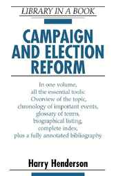 Campaign and Election Reform by Harry Henderson