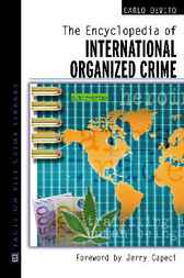 Encyclopedia of International Organized Crime