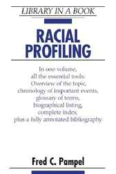 Racial Profiling by Fred C. Pampel
