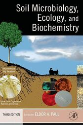 Soil Microbiology, Ecology and Biochemistry by Eldor A. Paul