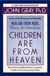 Children Are from Heaven by John Gray