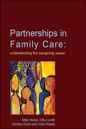 Partnerships In Family Care by Mike Nolan