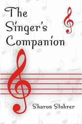 The Singer's Companion by Sharon Stohrer