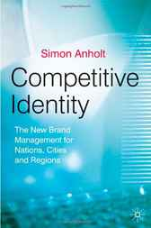 Competitive Identity by Simon Anholt