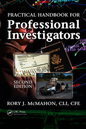 Practical Handbook for Professional Investigators, Second Edition by CLI McMahon