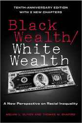 Black Wealth / White Wealth by Melvin Oliver