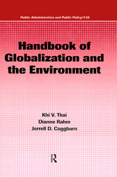 Handbook of Globalization and the Environment by Khi V. Thai