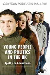 Young People and Politics in the UK by David Marsh
