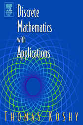 Discrete Mathematics with Applications by Thomas Koshy
