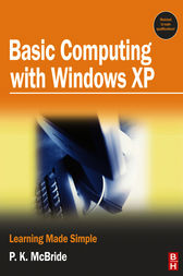 Basic Computing with Windows XP by P K McBride