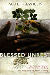 Blessed Unrest by Paul Hawken