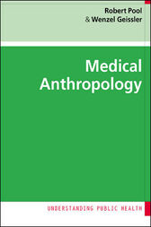 Medical Anthropology by Robert Pool