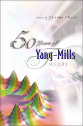 50 Years Of Yang-mills Theory by Gerardus 't Hooft