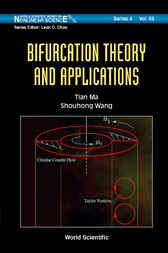 Bifurcation Theory And Applications by Tian Ma