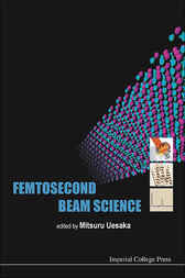 Femtosecond Beam Science
