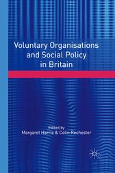 Voluntary Organisations & Social Policy in Britain