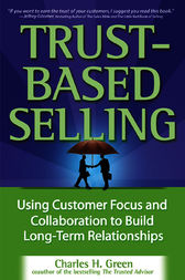 Trust-Based Selling by Charles H. Green