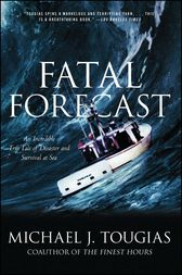 Fatal Forecast by Michael J. Tougias