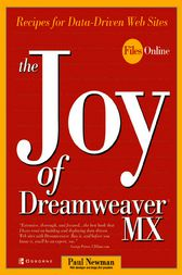 The Joy of Dreamweaver MX: Recipes for Data-Driven Web Sites by Paul Newman